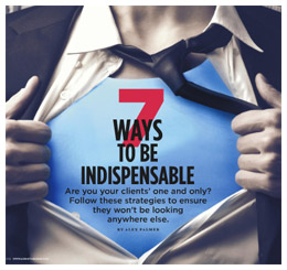7 Ways to be Indispensable