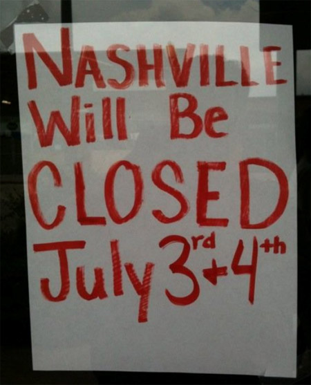 Nashville is Closed July 3 and 4
