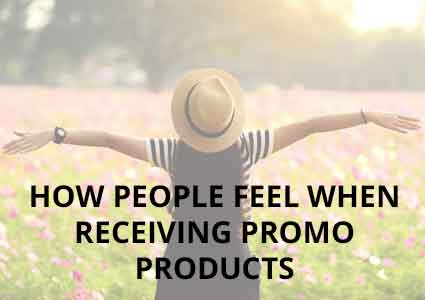 How People Feel when Receiving Promo Products